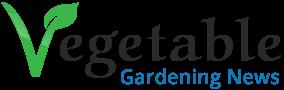 Vegetable Gardening News